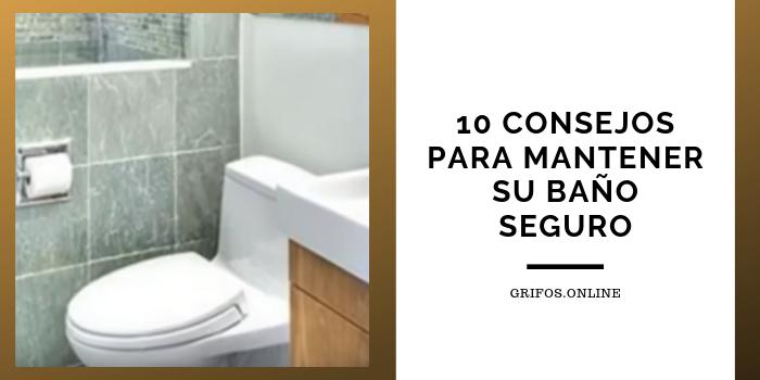 10 consejos para tener un baño seguro