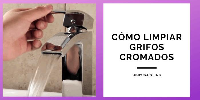 Limpiar los grifos cromados